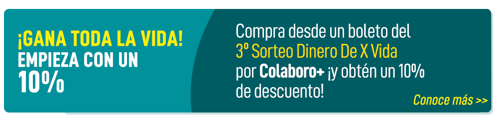 Colaboro+ Dinero De X Vida 10